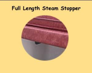 full length steam stopper